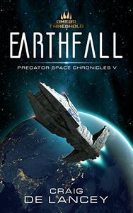 Earthfall: Predator Space Chronicles V