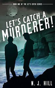 Let's Catch a Murderer!