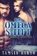 The Omega Shift: M/M Dystopian paranormal romance