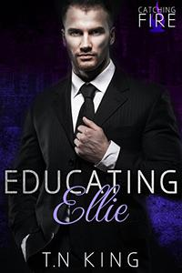 Catching Fire: Educating Ellie