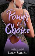 Power & Choice