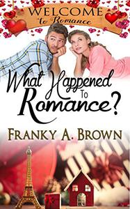 What Happened to Romance?