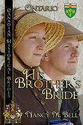 His Brother's Bride: Ontario
