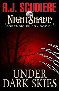 The NightShade Forensic Files: Under Dark Skies