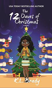 The 12 Daves of Christmas: A Novel