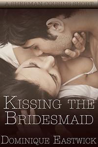 Kissing The Bridesmaid: A Sherman Cousin Short Story 2.5 (BBW)
