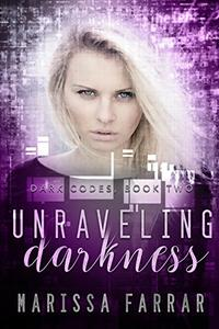 Unraveling Darkness: A Reverse Harem Romance