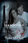 Irresistible: Book 1