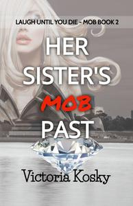 Her Sister's Mob Past
