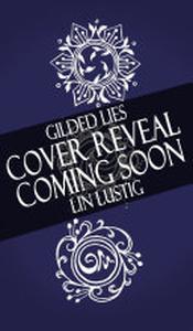 Gilded Lies