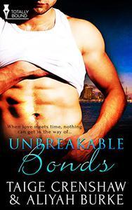 Unbreakable Bonds