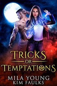 Tricks or Temptations: Halloween Special - Paranormal Reverse Harem Romance Academy