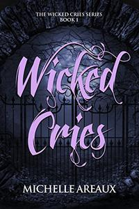 Wicked Cries