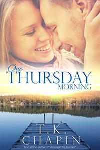 One Thursday Morning: Inspirational Romance (Christian Fiction)