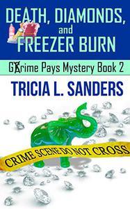 Death, Diamonds, and Freezer Burn