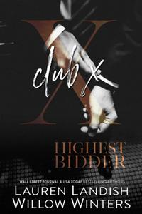 Club X: Prequel to Highest Bidder Series