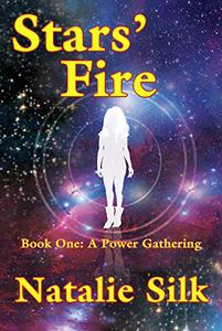Stars' Fire: Book One: A Power Gathering