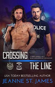 Crossing the Line: A Dirty Angels MC/Blue Avengers MC Crossover