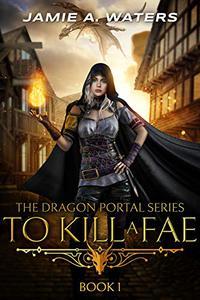 To Kill a Fae