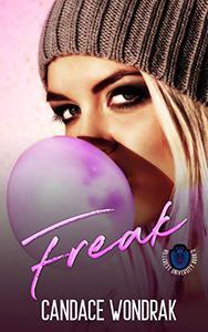 Freak: A Dark College Bully Romance