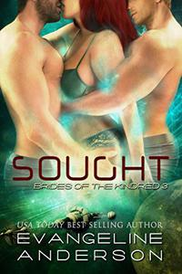 Sought: (BBW Alien Warrior Menage Science Fiction Romance)