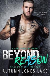Beyond Reason: Teller's Story, Part Two