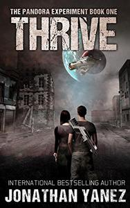Thrive: A Post-Apocalyptic Alien Survival Series