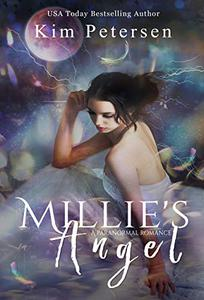 Millie's Angel: A Paranormal Romance Thriller