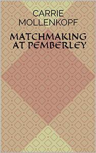 Matchmaking at Pemberley