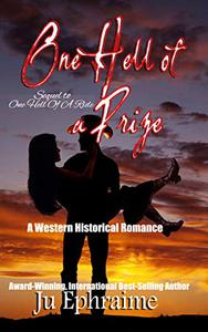 One Hell Of A Prize: A Western Historical Romance