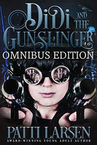 Didi and the Gunslinger Omnibus Edition