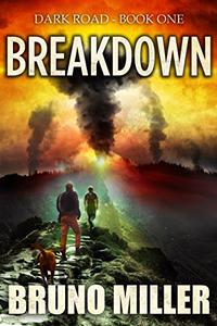 Breakdown: A Post-Apocalyptic Survival series