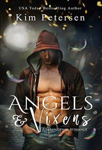 Angels & Vixens: A Paranormal Romance Thriller