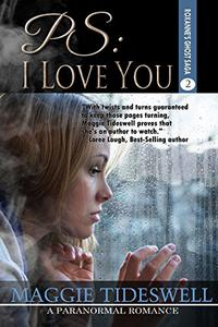 PS: I Love You: A Paranormal Romance
