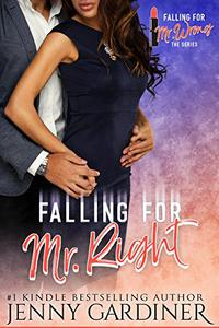 Falling for Mr. Right