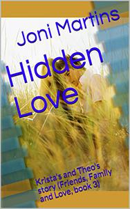 Hidden Love: Krista's and Theo's story