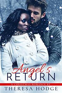 Angel's Return: A Christmas Romance