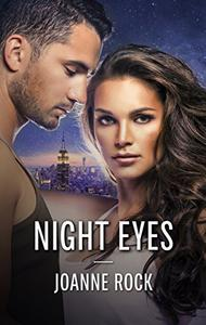Night Eyes: A Steamy Bodyguard Romance Anthology Don't Look Back\Just One Look