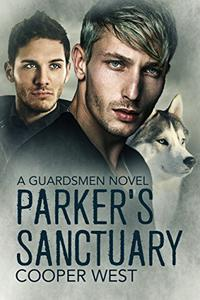 Parker's Sanctuary: A Guardsmen Novel