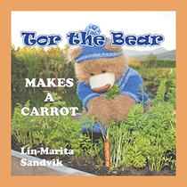 Tor the Bear Makes a Carrot: