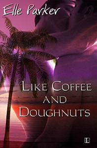 Like Coffee and Doughnuts