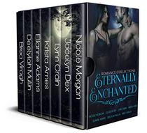 Eternally Enchanted: A Collection of Paranormal and Fantasy Romances