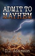 Admit to Mayhem: Lillian Dove Mystery