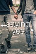 Saying Yes: A Taking Flight Novella
