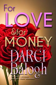 For Love & For Money: An Older Woman Younger Man Romance