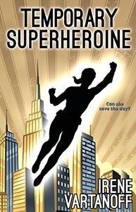 Temporary Superheroine