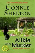 Alibis Can Be Murder: A Girl and Her Dog Cozy Mystery