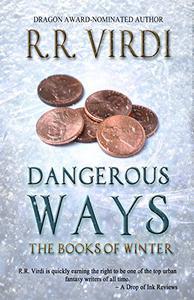 Dangerous Ways