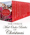 Mail Order Brides: The Twelve Mail Order Brides of Christmas Box Set: 12 Mail Order Brides of Christmas MEGA Box Set - Complete Collection