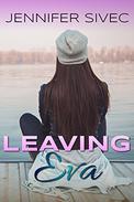 Leaving Eva: (Eva Series)